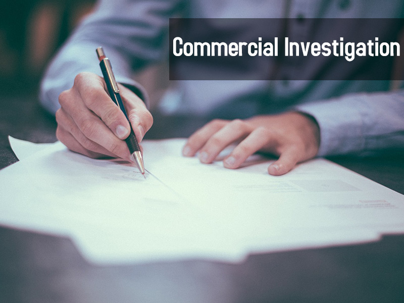 Commercial Investigation