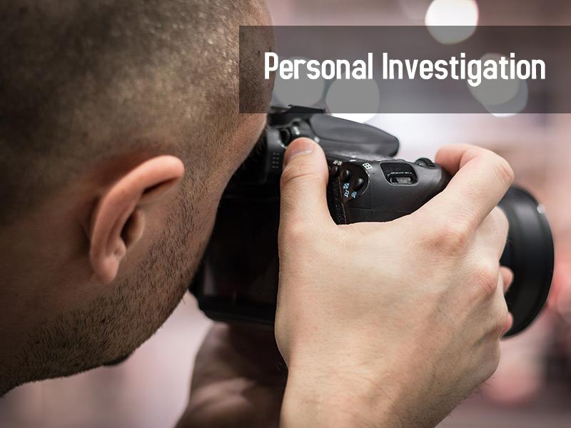Personal Investigation