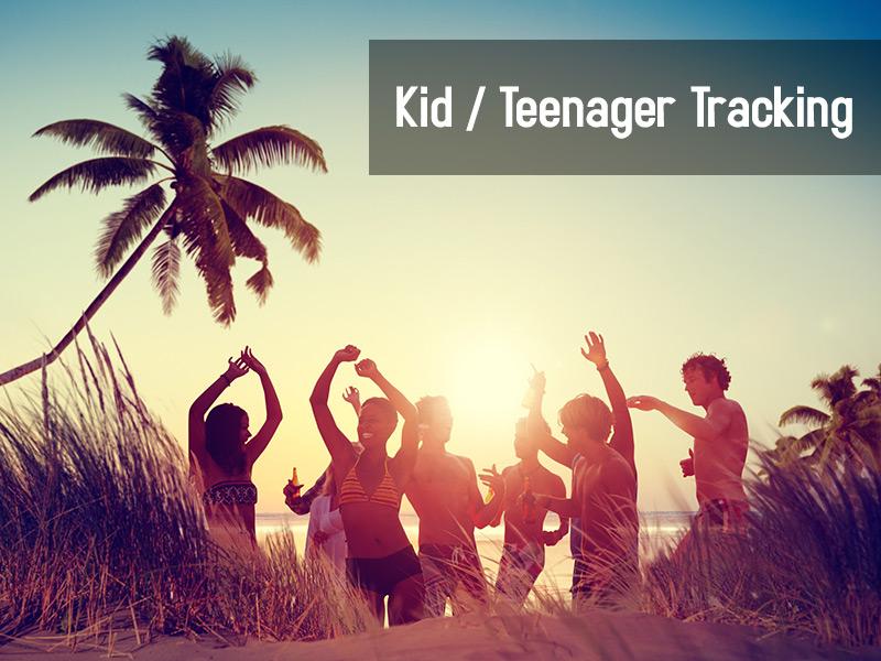Kid / Teenage Tracking